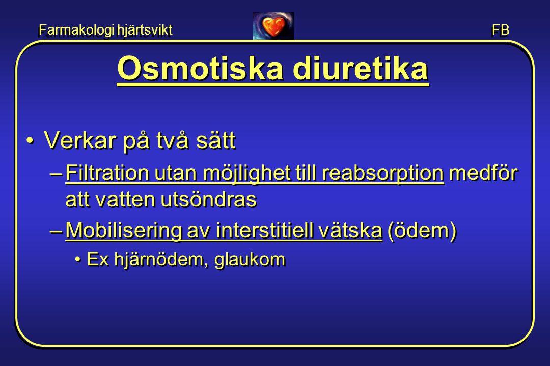 Osmotiska diuretika Verkar på två sätt