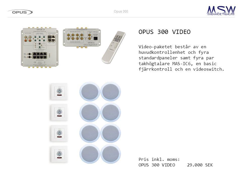 Opus 300 OPUS 300 VIDEO.