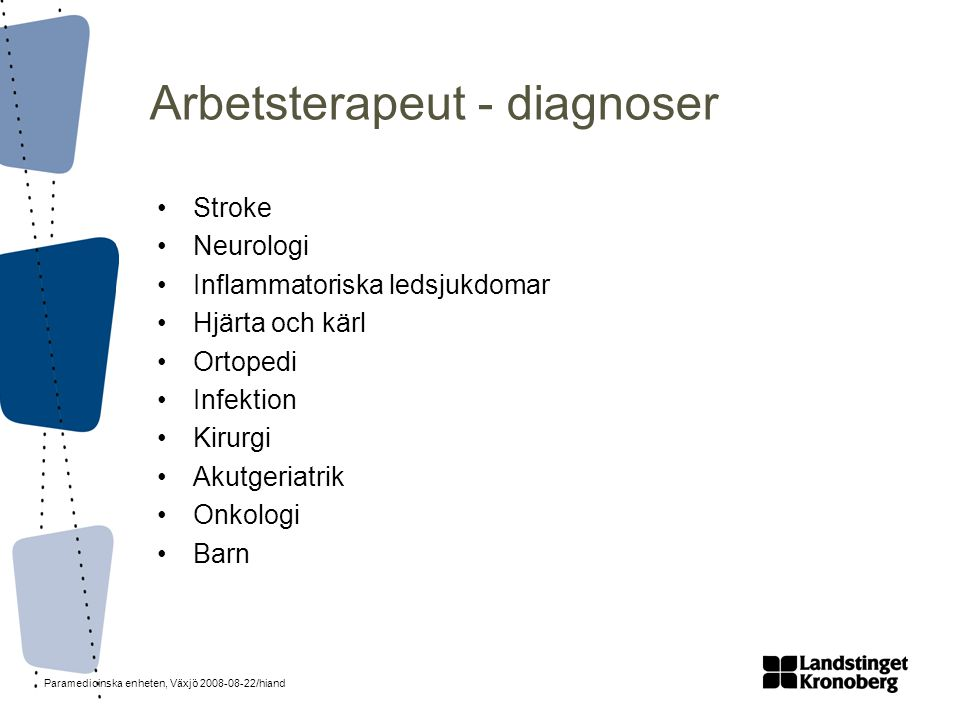 Arbetsterapeut - diagnoser