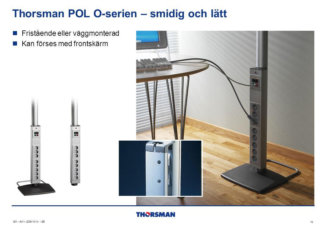 Thorsman POL O-serien – smidig och lätt