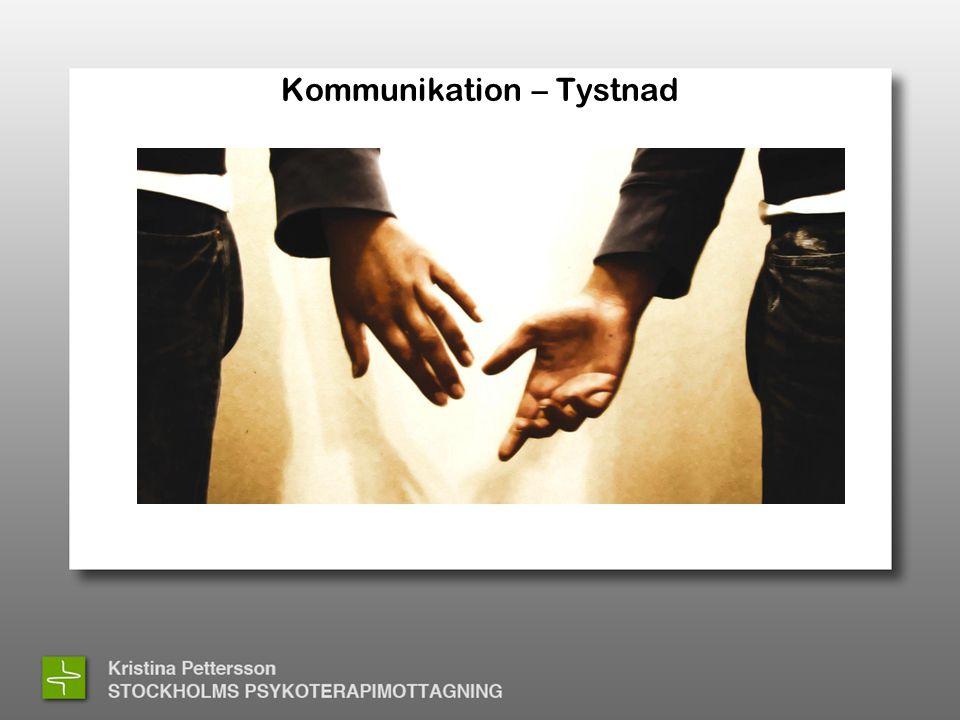 Kommunikation – Tystnad