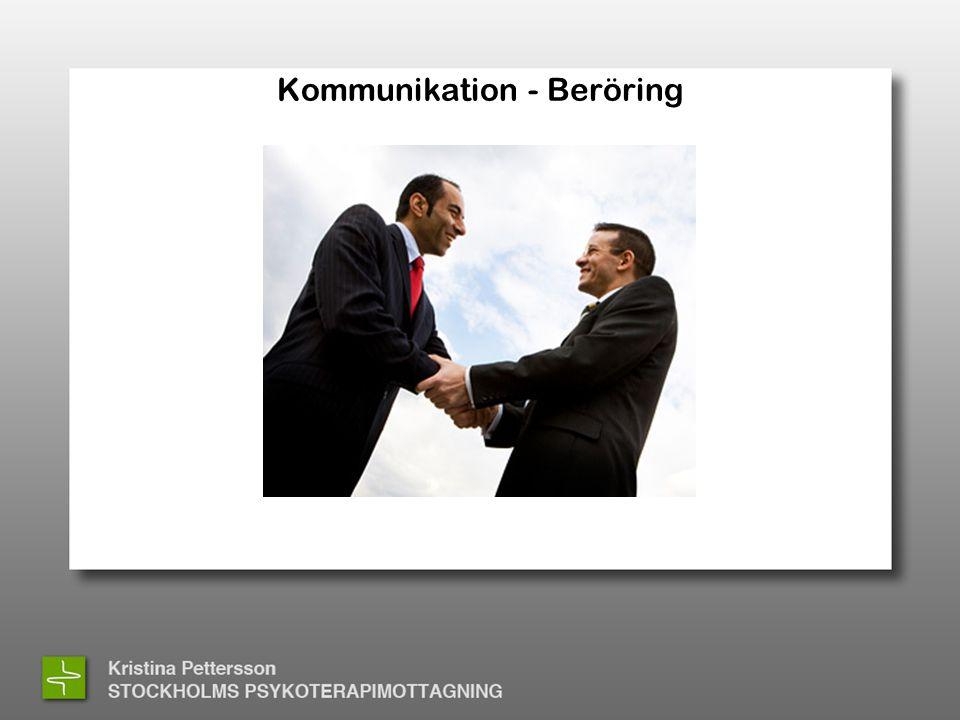 Kommunikation - Beröring