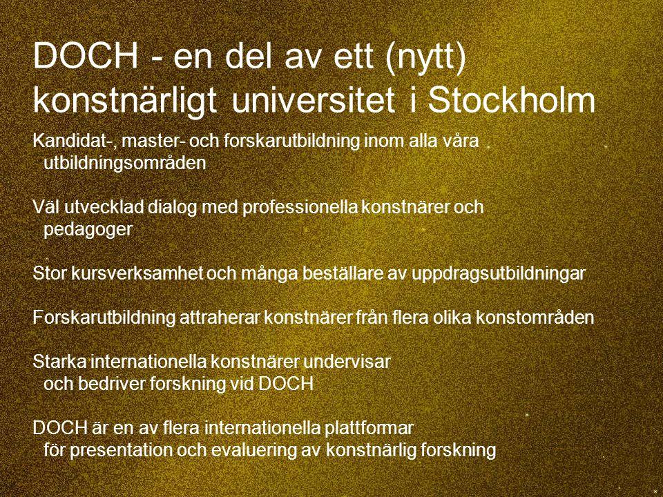 DOCH - en del av ett (nytt) konstnärligt universitet i Stockholm