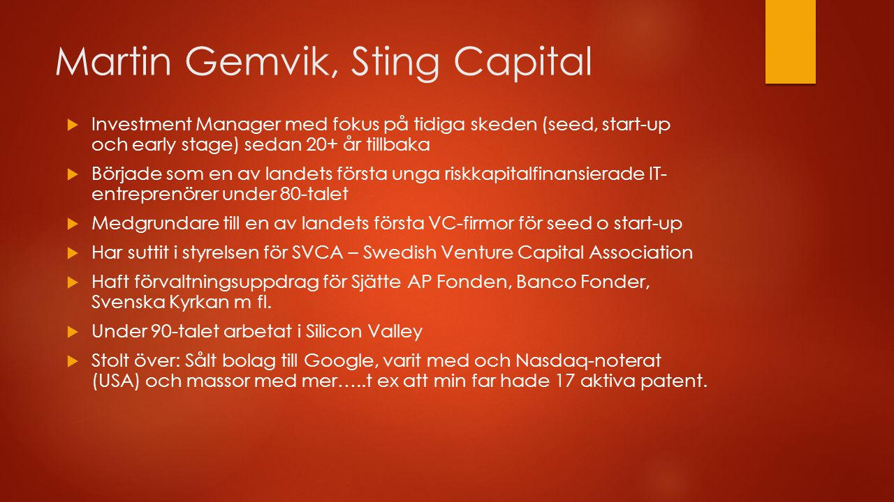 Martin Gemvik, Sting Capital