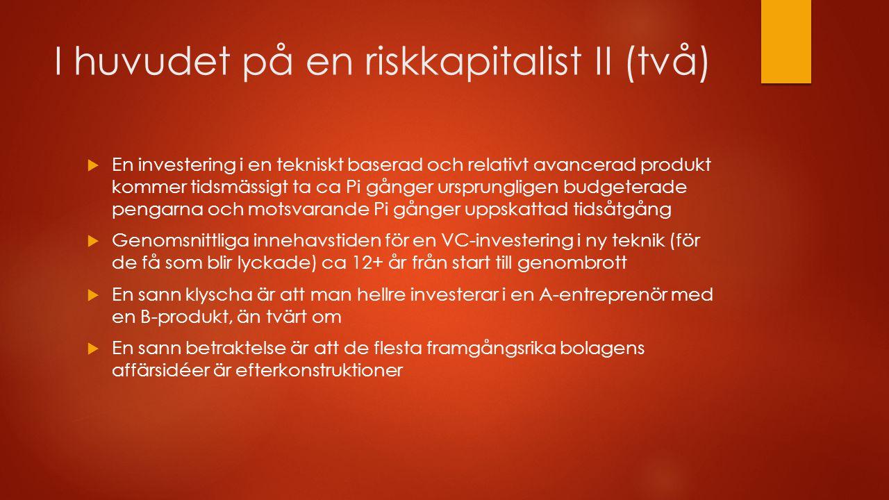 I huvudet på en riskkapitalist II (två)