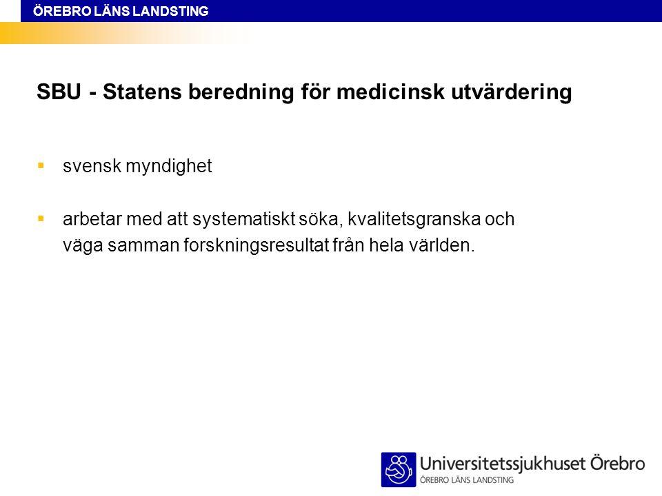 SBU - Statens beredning för medicinsk utvärdering