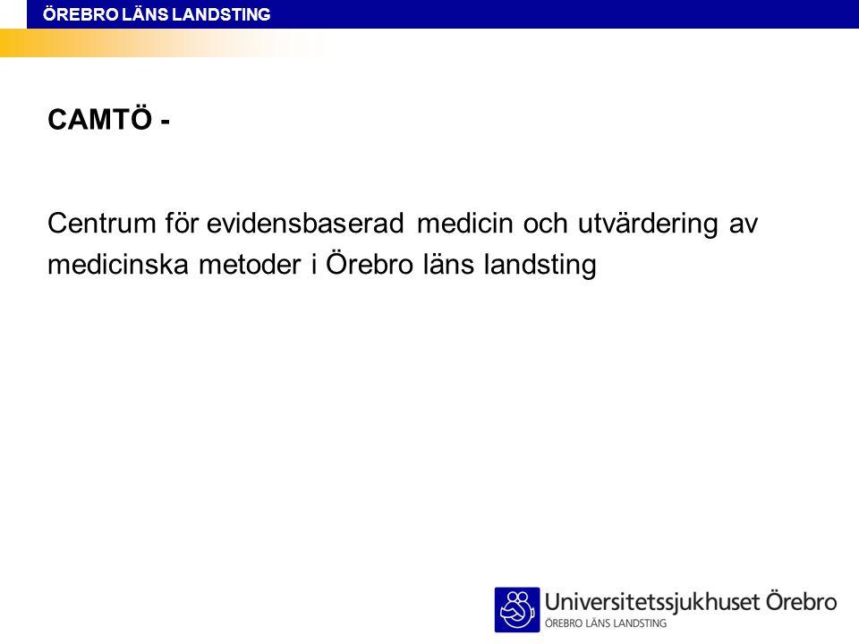 CAMTÖ - Centrum för evidensbaserad medicin och utvärdering av.
