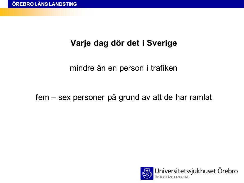 Varje dag dör det i Sverige