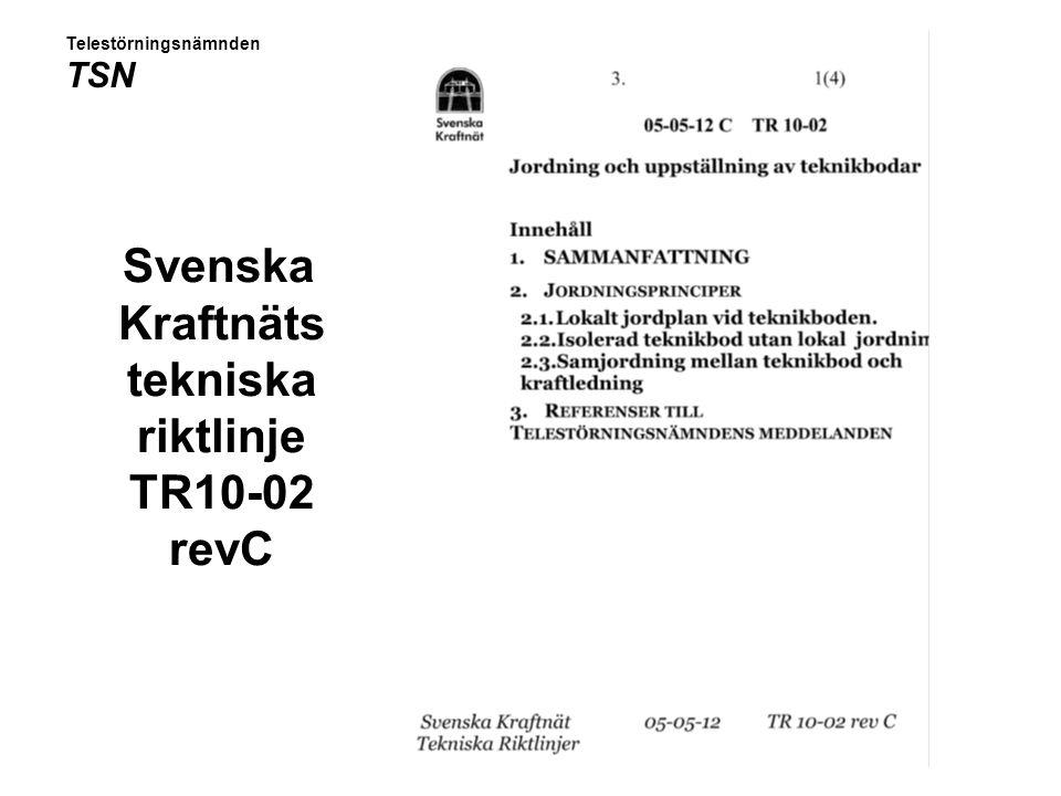 Svenska Kraftnäts tekniska riktlinje TR10-02 revC
