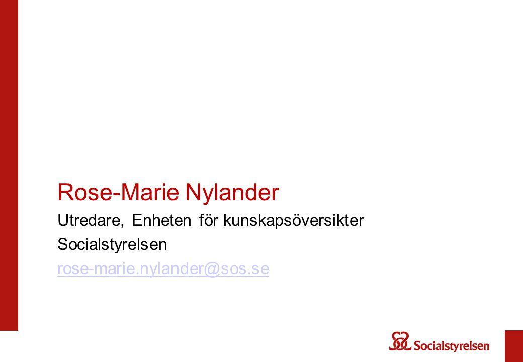 Rose-Marie Nylander Utredare, Enheten för kunskapsöversikter