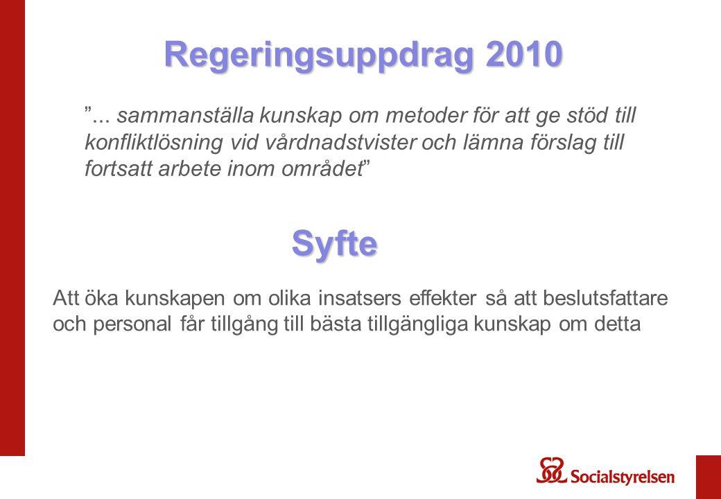 Regeringsuppdrag 2010 Syfte