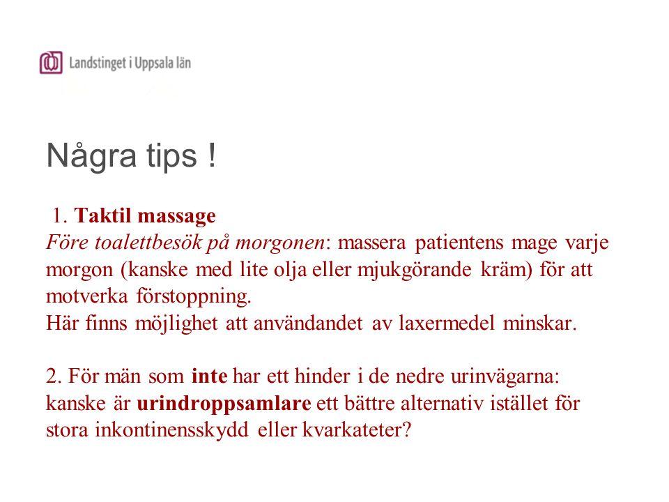Några tips . 1.