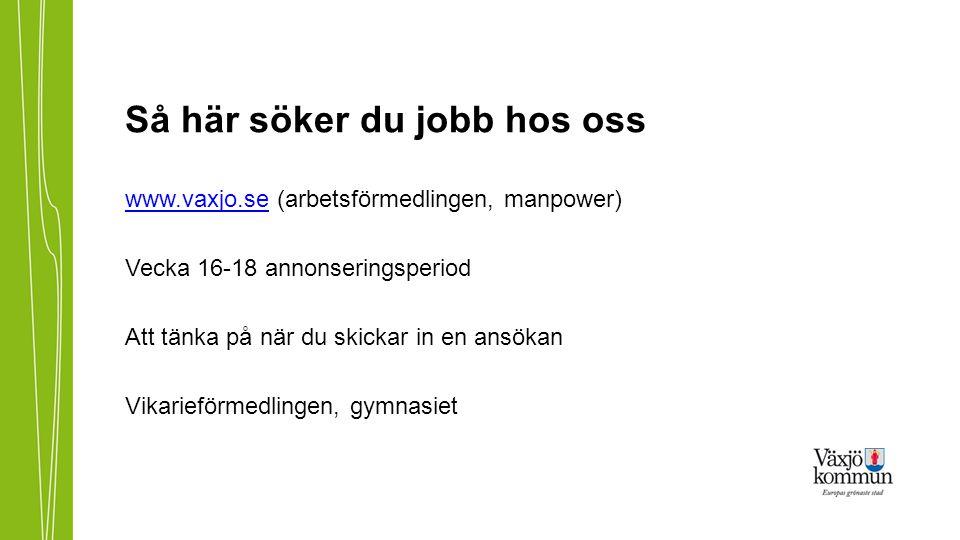 Så här söker du jobb hos oss