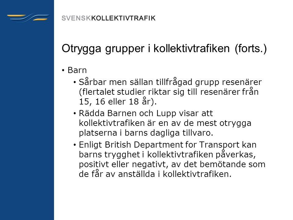 Otrygga grupper i kollektivtrafiken (forts.)