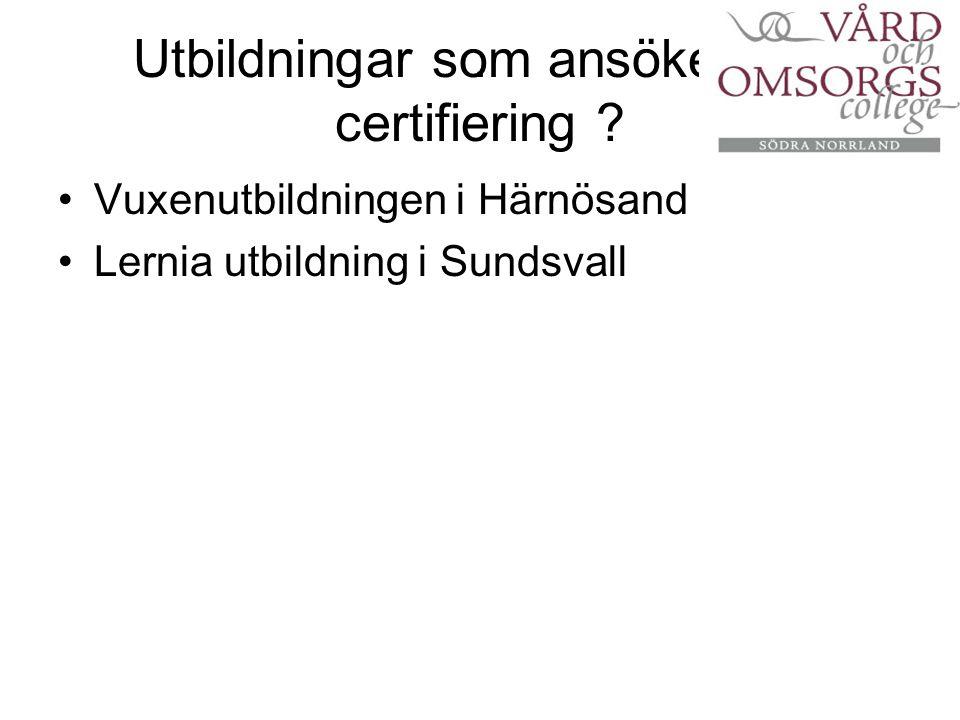 Utbildningar som ansöker om certifiering