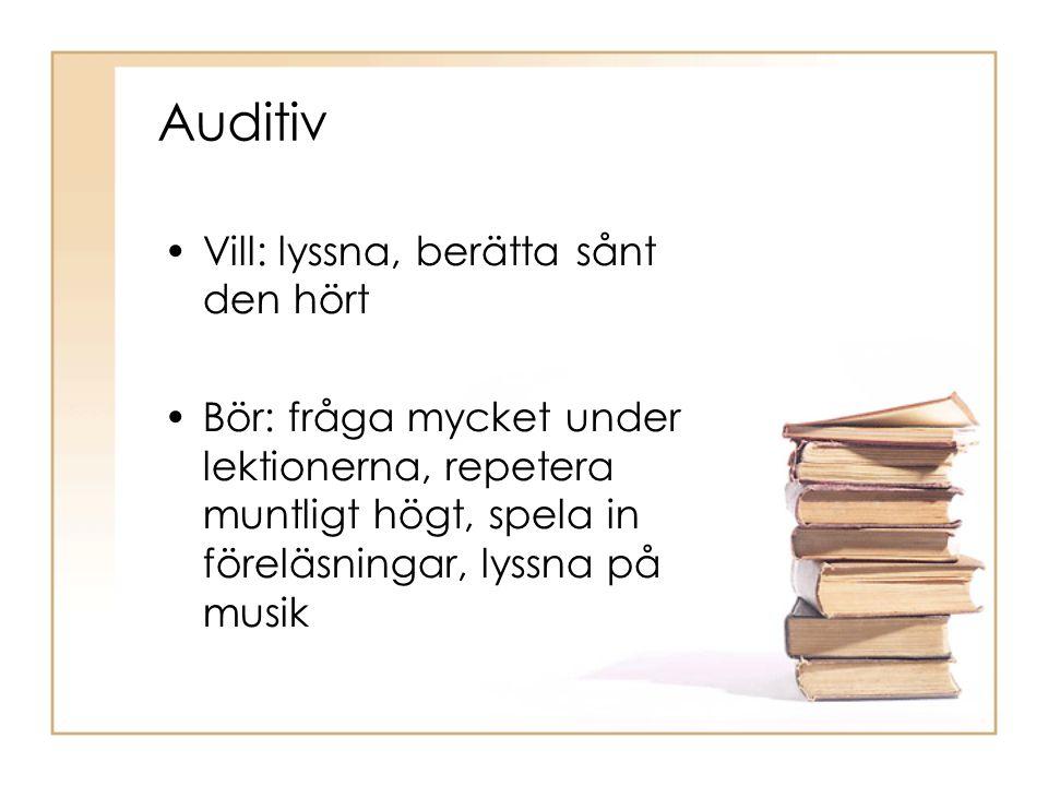 Auditiv Vill: lyssna, berätta sånt den hört