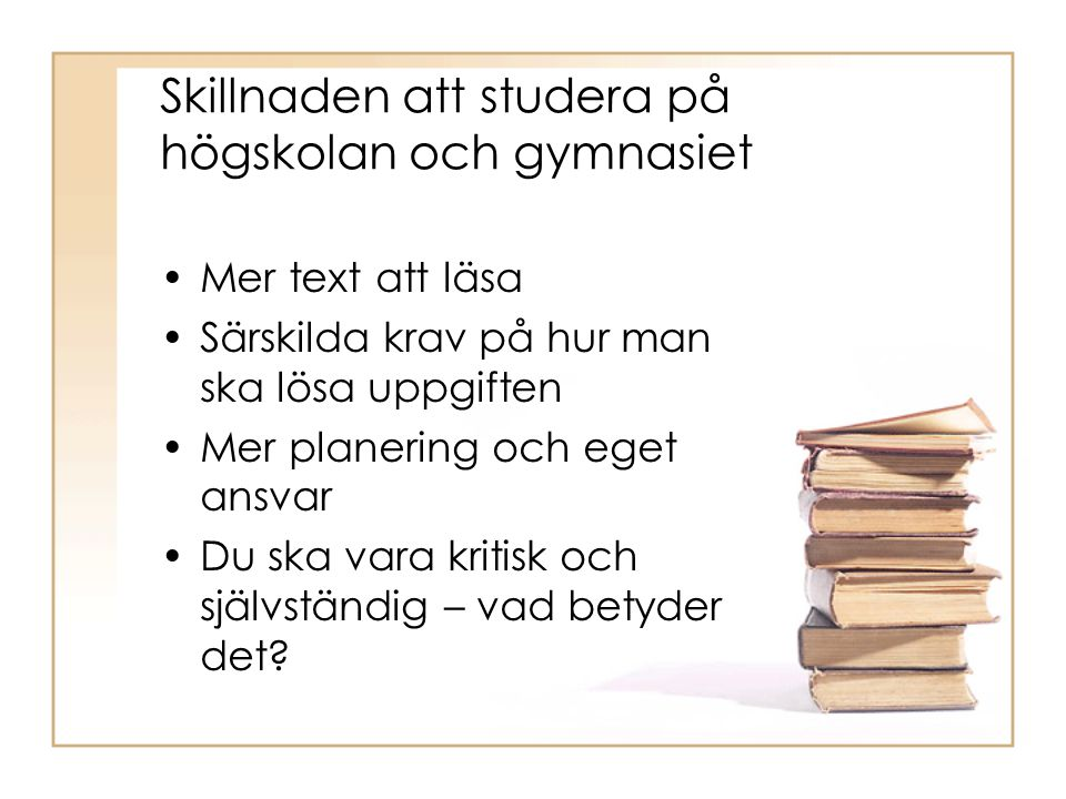 Skillnaden att studera på högskolan och gymnasiet