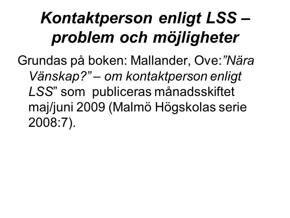 Kontaktperson enligt LSS – problem och möjligheter