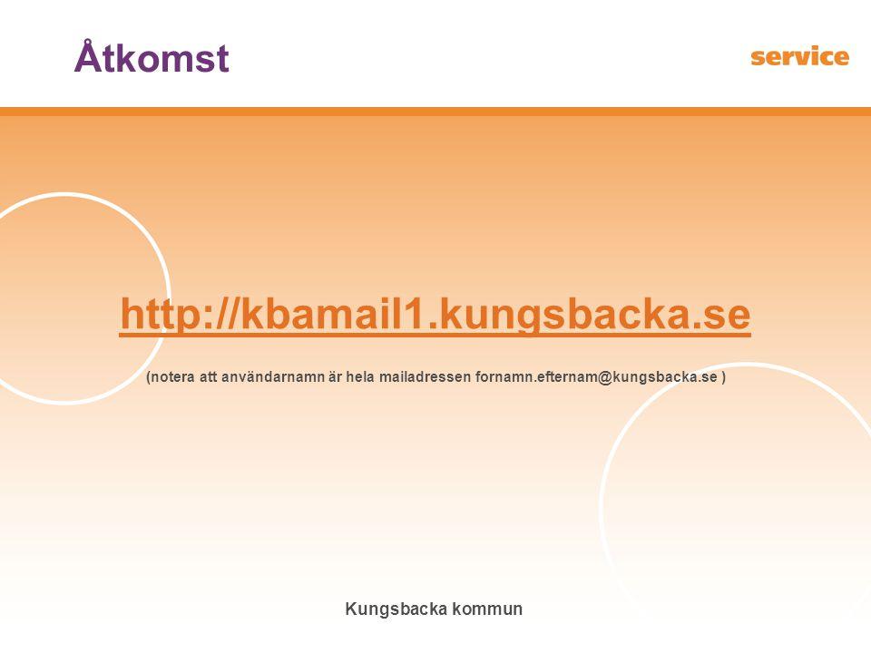 http://kbamail1.kungsbacka.se Åtkomst