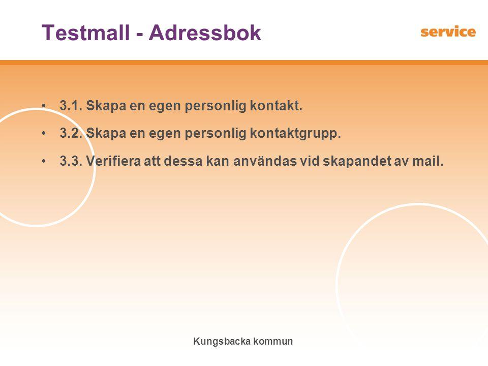 Testmall - Adressbok 3.1. Skapa en egen personlig kontakt.