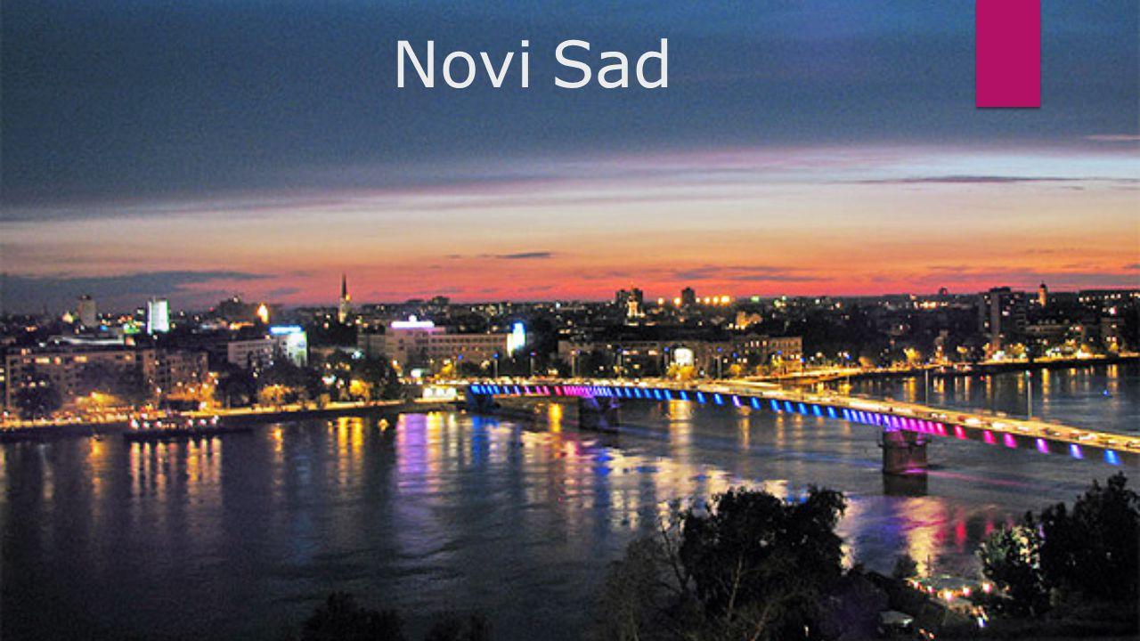Novi Sad Läge - vänstra sidan av floden Donau (den längsta floden i Serbien) Grundades på 1700-talet.