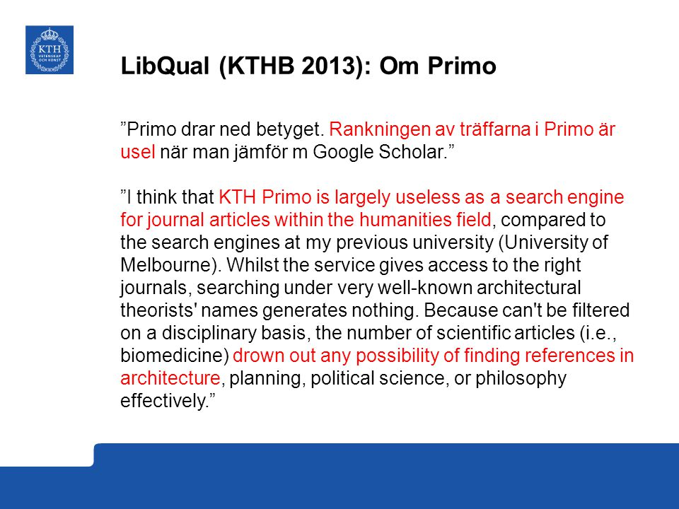 LibQual (KTHB 2013): Om Primo