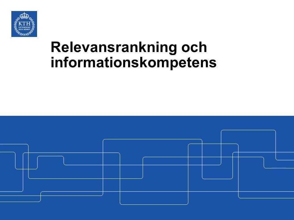 Relevansrankning och informationskompetens