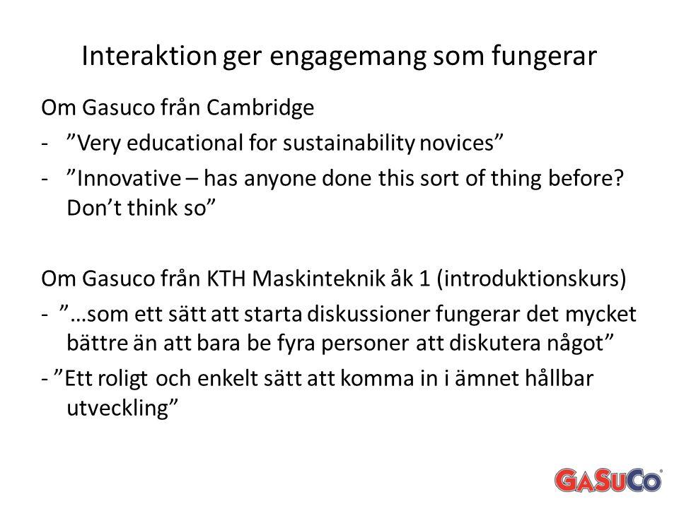 Interaktion ger engagemang som fungerar