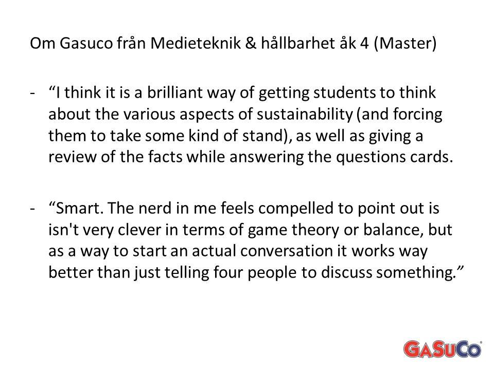 Om Gasuco från Medieteknik & hållbarhet åk 4 (Master)