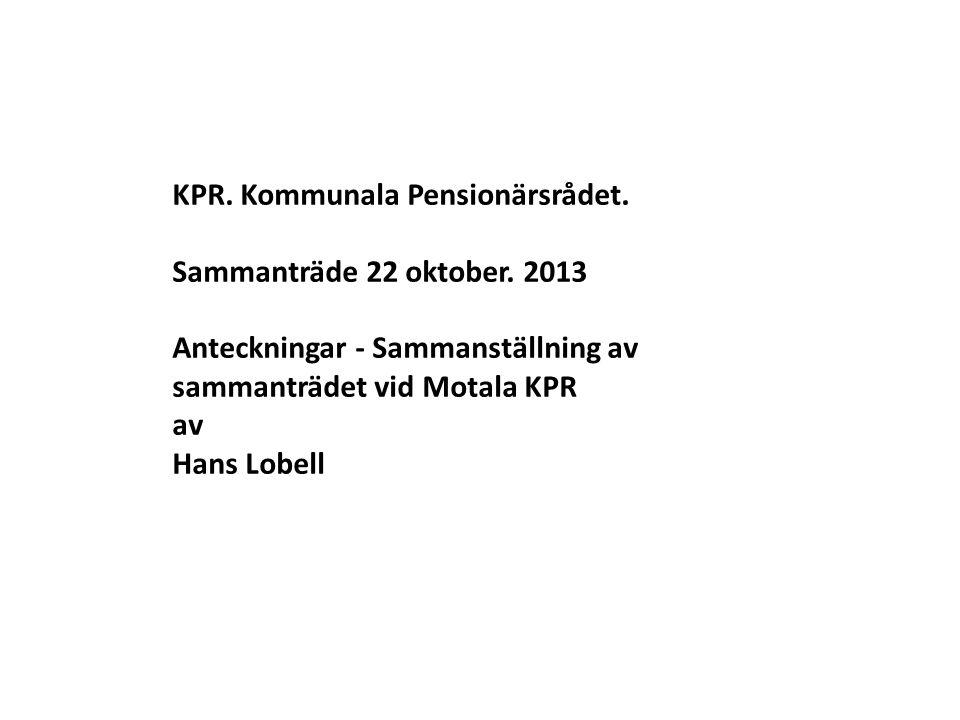 KPR. Kommunala Pensionärsrådet. Sammanträde 22 oktober.