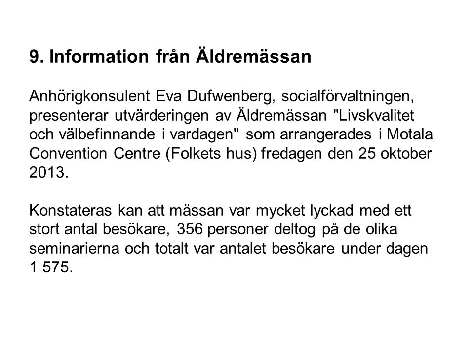 9. Information från Äldremässan