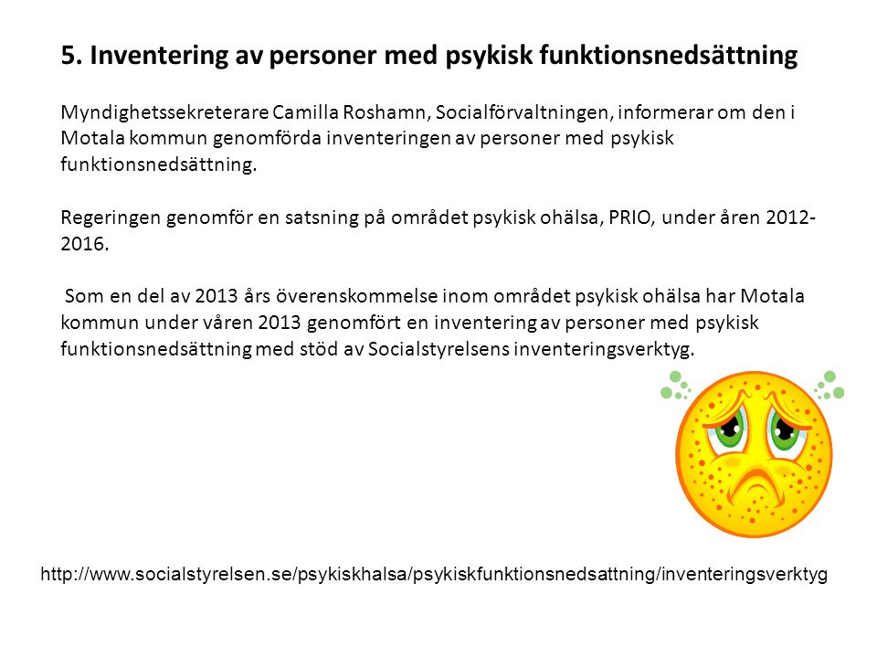 5. Inventering av personer med psykisk funktionsnedsättning