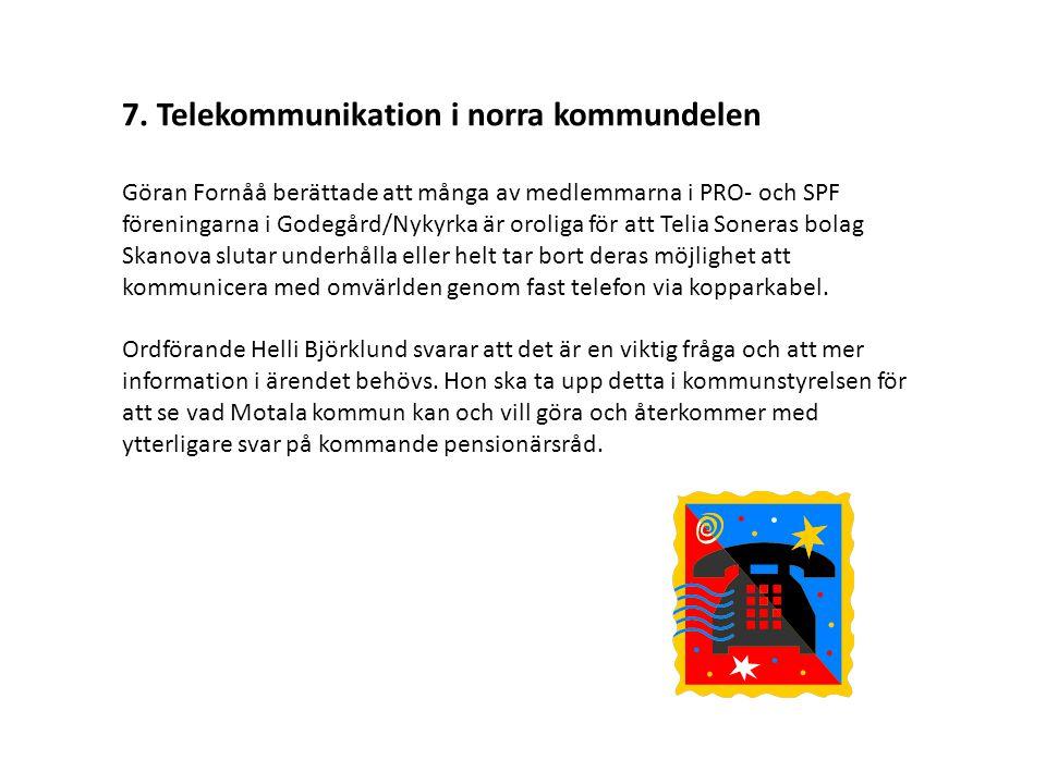 7. Telekommunikation i norra kommundelen