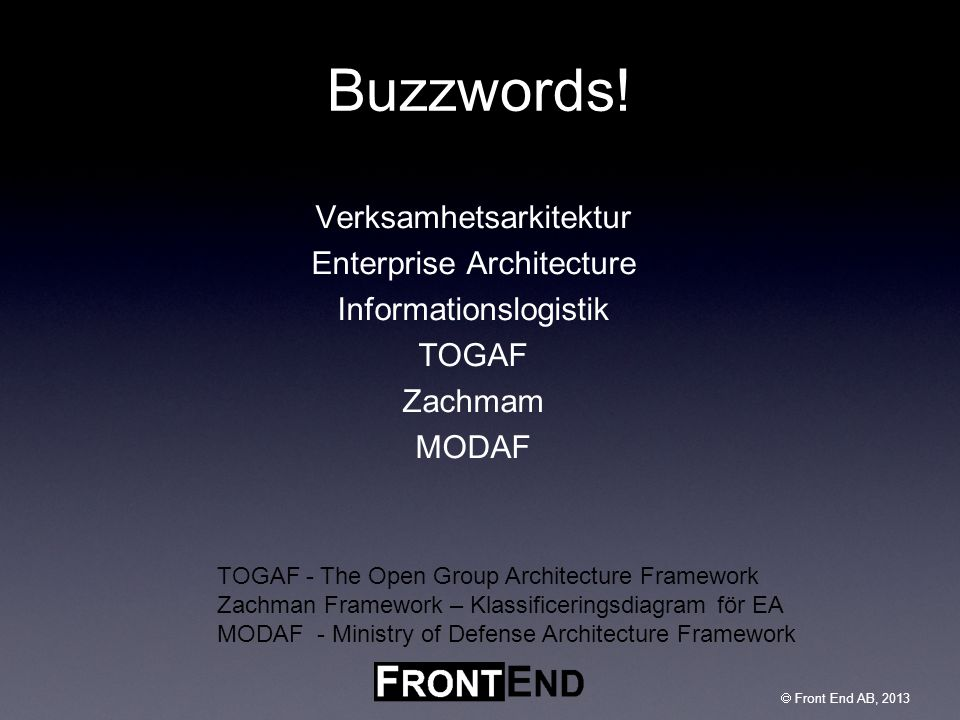 Buzzwords! Verksamhetsarkitektur Enterprise Architecture