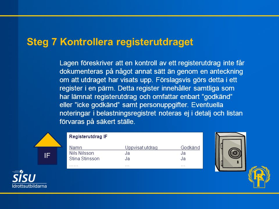 Steg 7 Kontrollera registerutdraget