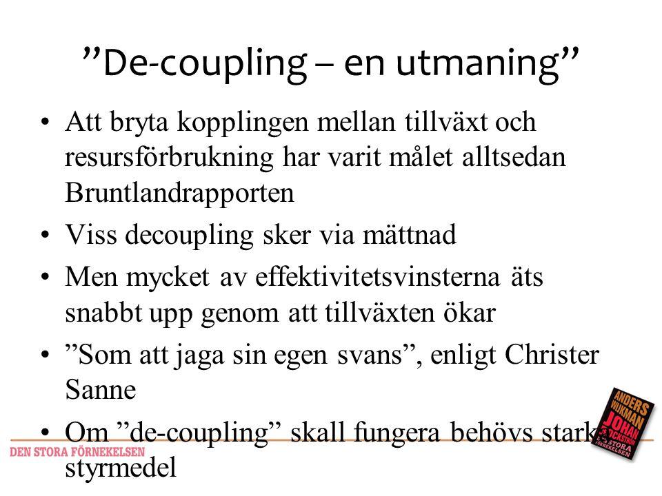 De-coupling – en utmaning