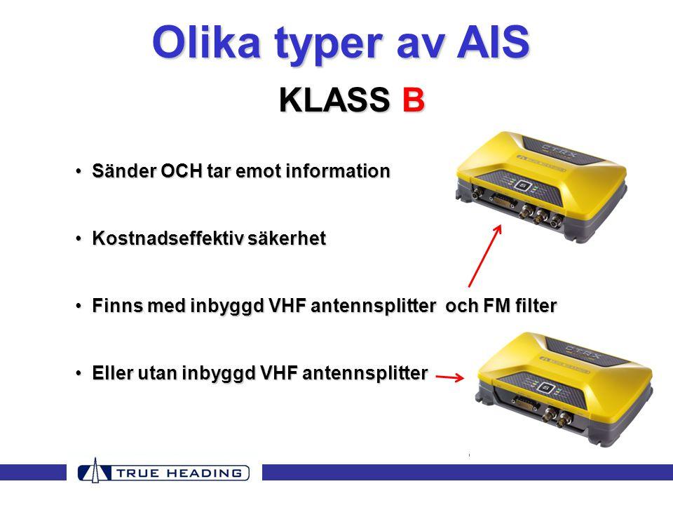 Olika typer av AIS KLASS B Sänder OCH tar emot information
