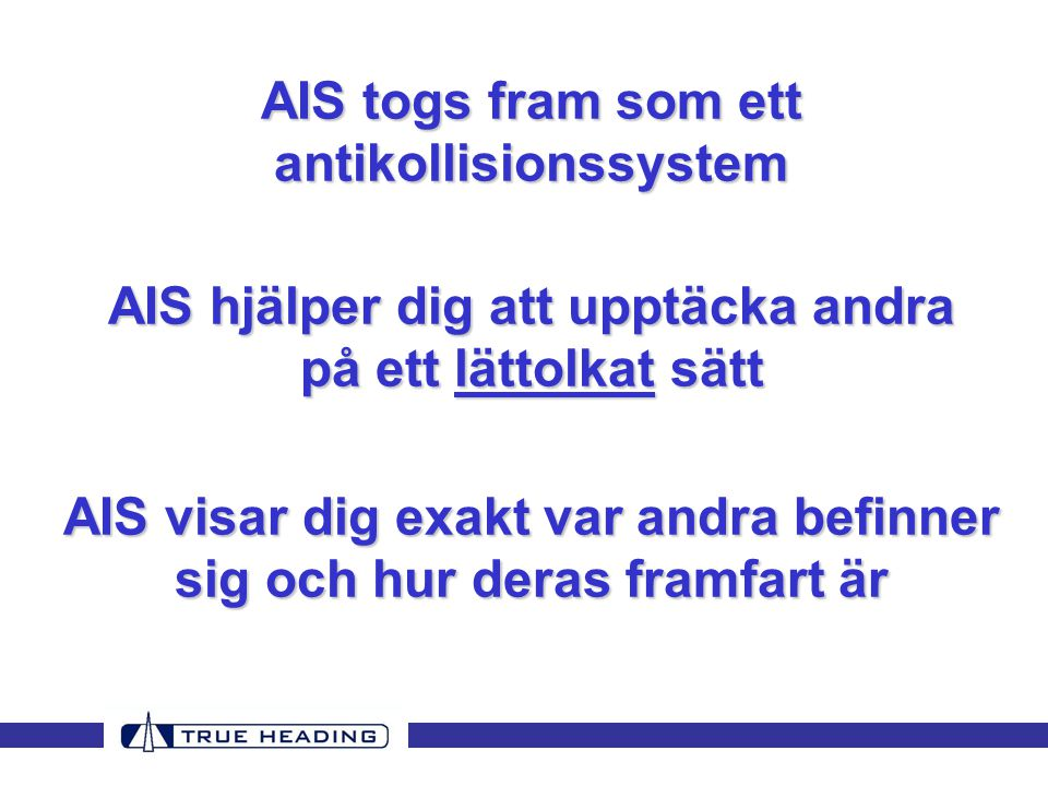 AIS togs fram som ett antikollisionssystem