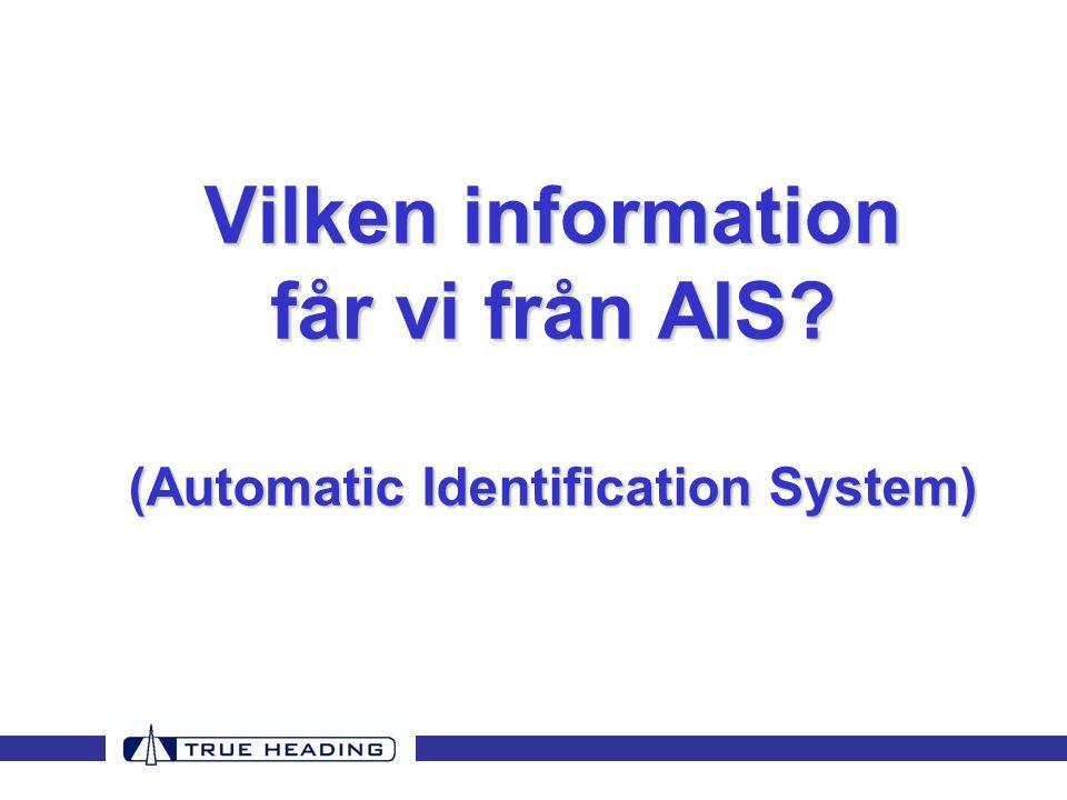 Vilken information får vi från AIS (Automatic Identification System)