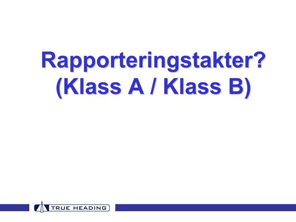Rapporteringstakter (Klass A / Klass B)