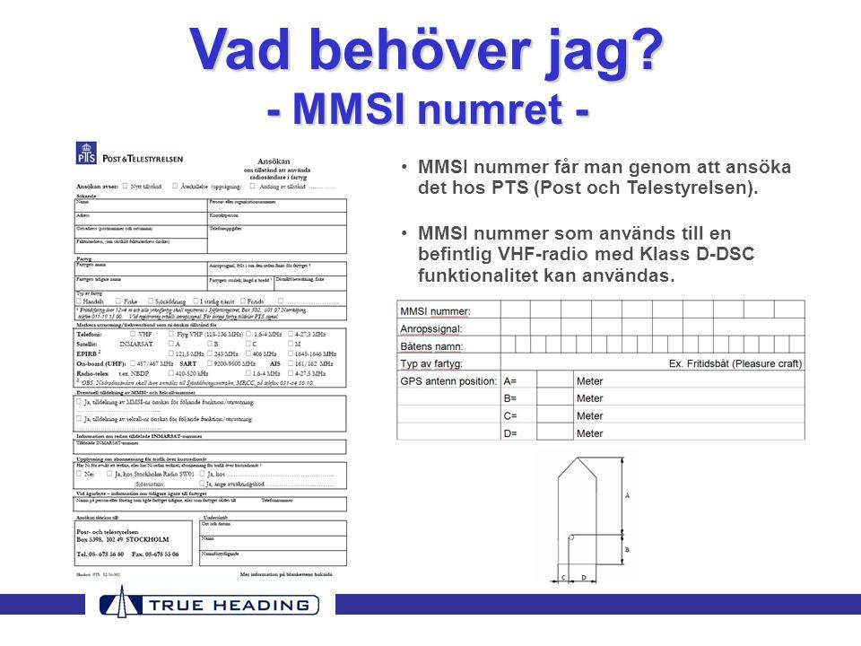 Vad behöver jag - MMSI numret -