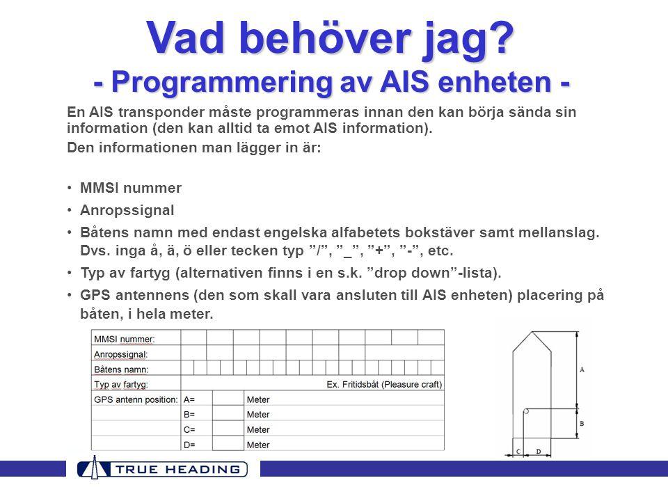 - Programmering av AIS enheten -