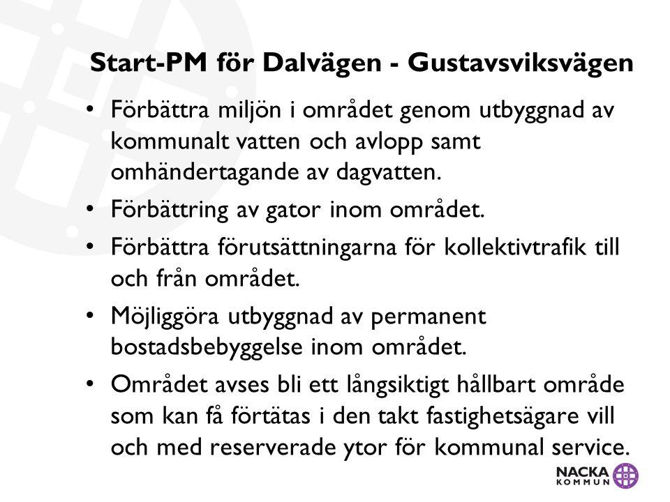 Start-PM för Dalvägen - Gustavsviksvägen