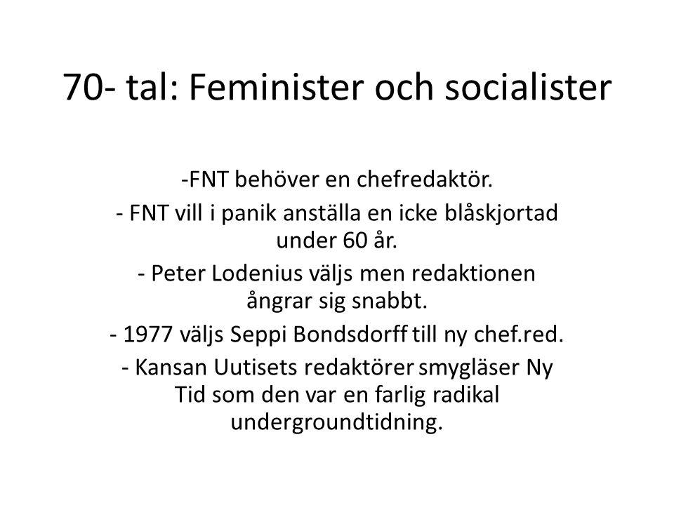 70- tal: Feminister och socialister