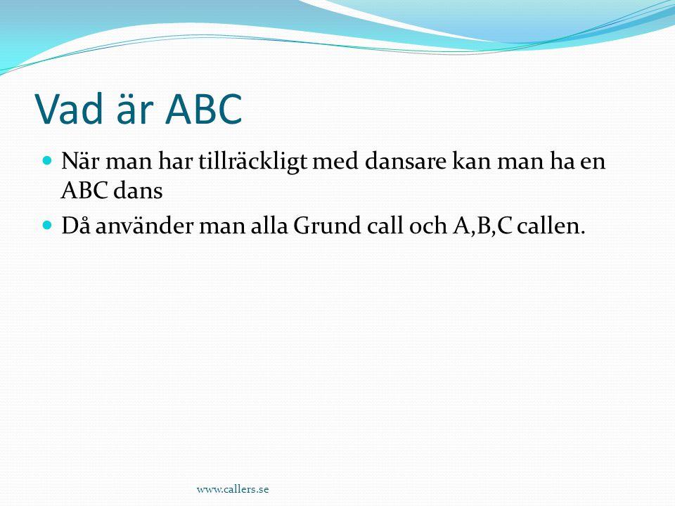 Vad är ABC När man har tillräckligt med dansare kan man ha en ABC dans