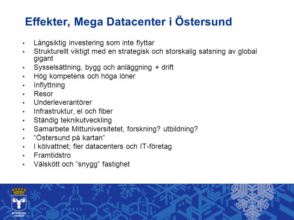 Effekter, Mega Datacenter i Östersund