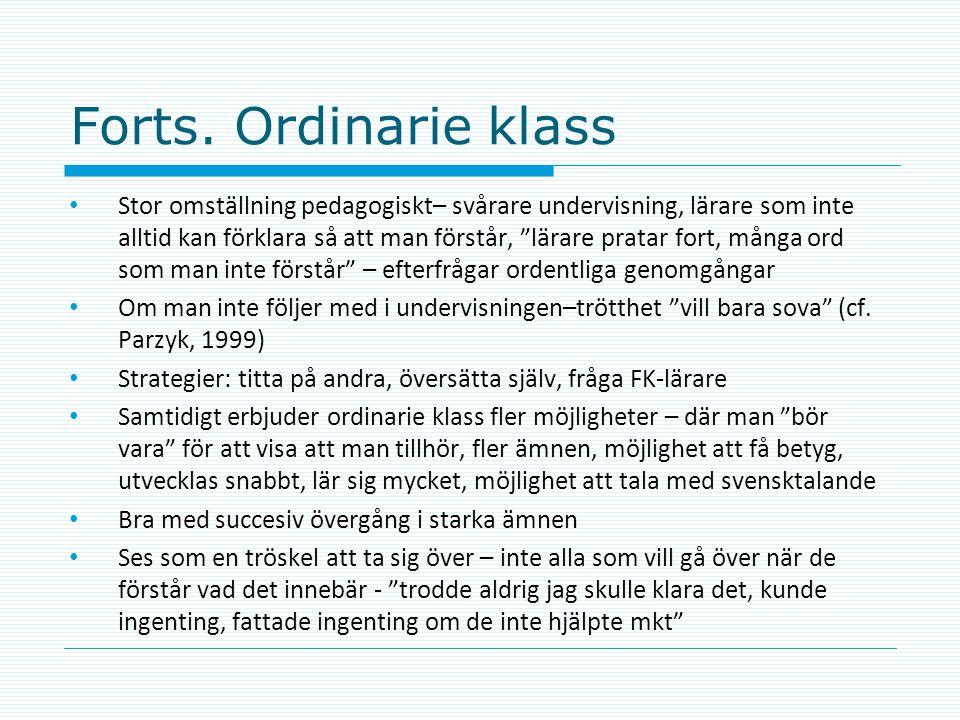 Forts. Ordinarie klass