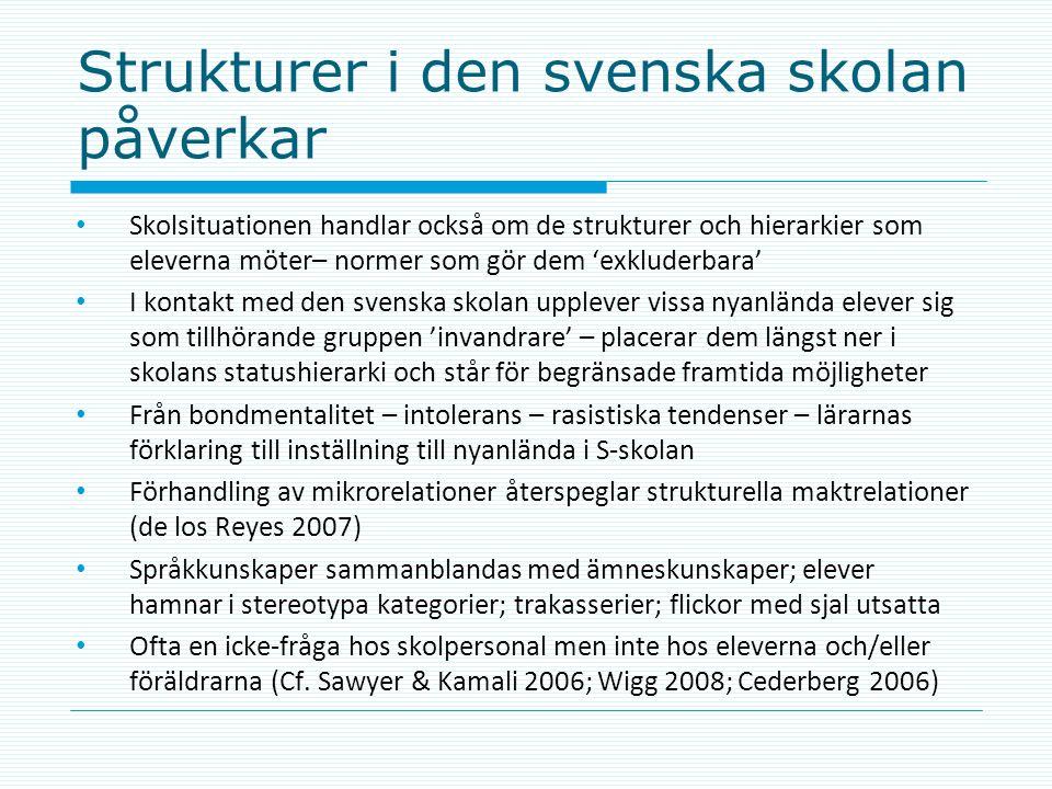 Strukturer i den svenska skolan påverkar