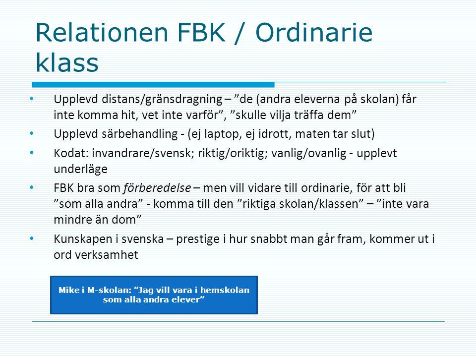 Relationen FBK / Ordinarie klass