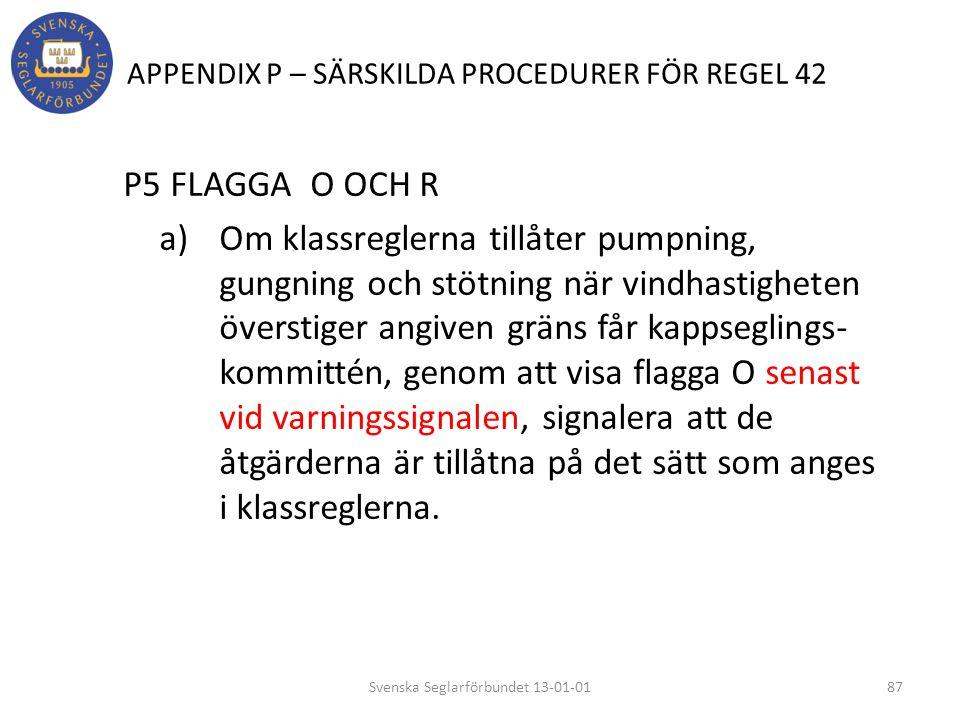 APPENDIX P – SÄRSKILDA PROCEDURER FÖR REGEL 42
